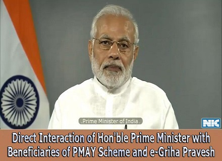 Hon'ble PM Interaction with Beneficiaries of PMAY and e-Griha Pravesh